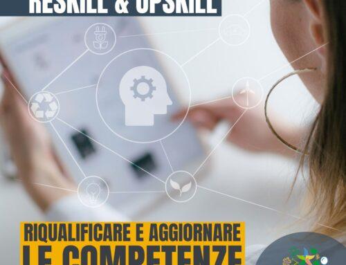 RESKILL & UPSKILL: RIQUALIFICARE E AGGIORNARE LE COMPETENZE
