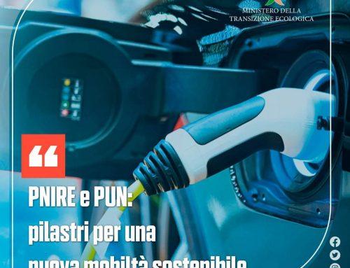 PNIRE e PUN: pilastri per una mobilità sostenibile